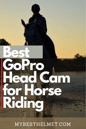 Best GoPro Head Cam for Horse Riding