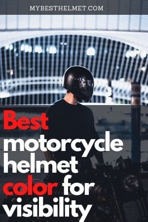 Best motorcycle helmet color for visibility