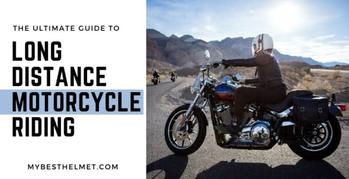 The Ultimate Guide to Long Distance Motorcycle Riding Tips