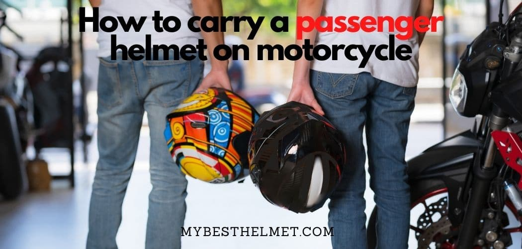 How to Carry a Passenger Helmet on a Motorcycle
