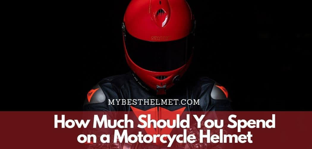 How Much Should You Spend on a Motorcycle Helmet