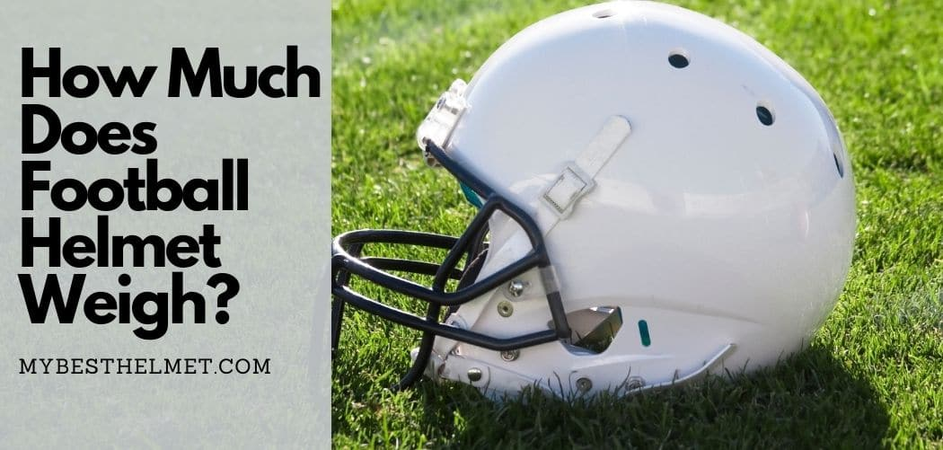 How Much Does Football Helmet Weigh?